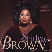 Shirley Brown (Soul): The Soul of a Woman