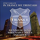Mike Saint-Jules/Sneijder/Menno de Jong: In Trance We Trust, Vol. 20 [Digipak]