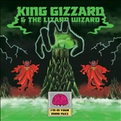 King Gizzard & the Lizard Wizard: I'm in Your Mind Fuzz [Digipak]