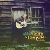 John Denver: All of My Memories: The John Denver Collection *