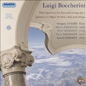 Luigi Boccherini: Three Quartets for flute and strings, Op. 5; Quintet in C major for flute, oboe and strings / Gergely Ittzés, flute; Laszlo Hadady, oboe