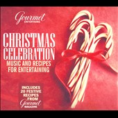 Various Artists: Christman Celebration (Gourmet Entertains) [Digipak]