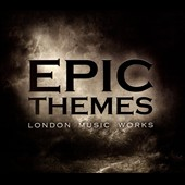 London Music Works: Epic Themes [Digipak]
