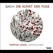J.S. Bach: The Art of the Fugue / Martha Cook, harpsichord