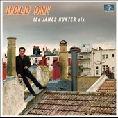 James Hunter (Blues)/The James Hunter Six: Hold On! [Digipak] *