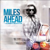 Miles Davis: Miles Ahead [Original Motion Picture Soundtrack]