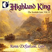Highland King - The Scottish Lute Vol 2 / Ronn McFarlane