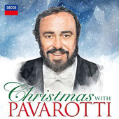 Christmas with Pavarotti - Featuring a selection of classic, traditional and modern songs / Luciano Pavarotti; Various artists