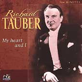 My Heart and I / Richard Tauber