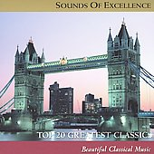 Sounds of Excellence - Top 20 Greatest Classics