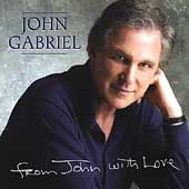 John Gabriel: From John with Love