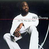 Will Downing: All the Man You Need