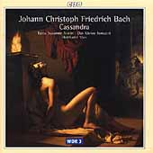 J.C.F. Bach: Cassandra / Max, Norin, Das Kleine Konzert