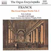The Organ Encyclopedia - Franck: The Great Organ Works Vol 1