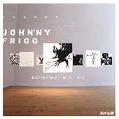 Johnny Frigo: Collected Works