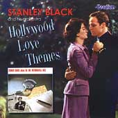 Stanley Black: The Big Instrumental Hits/Hollywood Love Themes
