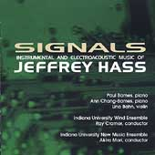 Signals - Instrumental and Electroacoustic Music of J. Hass