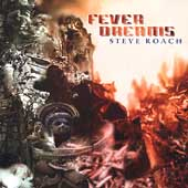 Steve Roach: Fever Dreams