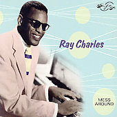 Ray Charles: Mess Around