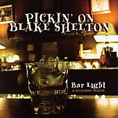 Pickin' On: Pickin' on Blake Shelton: Bar Light