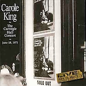 Carole King: The  Carnegie Hall Concert: June 18, 1971