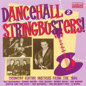 Various Artists: Dancehall Stringbusters Vol. 2: Crunchy Guitar Instros from the '60s