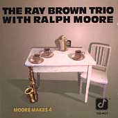 Ray Brown (Bass)/Ray Brown Trio (Bass): Moore Makes 4
