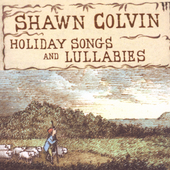 Shawn Colvin: Holiday Songs and Lullabies