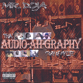 Mr. Doja: Tha Audio-Ah-Graphy