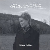 Kathy Dellavalle: From Here
