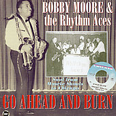 Bobby Moore (Saxophone): Go Ahead and Burn: Soul Music from the Shoals to Chicago