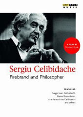 Sergiu Celibidache: Firebrand and Philosopher, documentary / Daniel Barenboim, members of the Celibidache family [DVD]