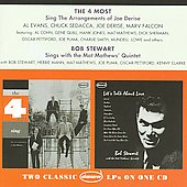 The Four Most/The 4 Most/Bob Stewart (Singer): Sing the Arrangements of Joe Derise/Sings With the Mat Mathews' Quintet