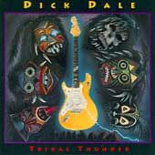 Dick Dale: Tribal Thunder