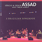 Sergio Assad & Odair Assad: A Brazilian Songbook