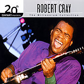 Robert Cray: The Best Of Robert Cray: 20th Century Masters Of The Millennium Collection