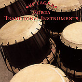 Various Artists: Voyager: Korea - Traditional Instruments