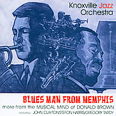 The Knoxville Jazz Orchestra: Blues Man from Memphis *