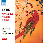 Byrd: My Ladye Nevells Booke / Elizabeth Farr