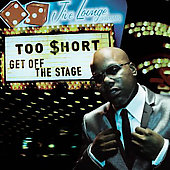 Too $hort: Get Off the Stage [Clean] [Edited]