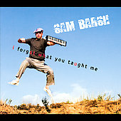 Sam Barsh: I Forgot What You Taught Me [Digipak]