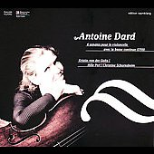 Dard: 6 Sonatas for Cello / Goltz, Perl, Schornsheim
