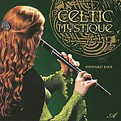 Howard Baer: Celtic Mystique *