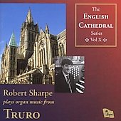 English Cathedral Series Vol 10 - Bach, Widor, Dupr&eacute;, etc / Robert Sharpe