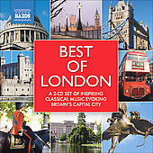 Best of London - Sullivan, Elgar, Handel, Holst, Walton, etc