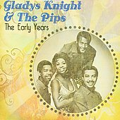 Gladys Knight & the Pips: The Early Years