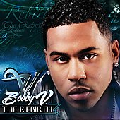Bobby V (R&B): The Rebirth [PA]