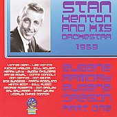 Stan Kenton/Stan Kenton & His Orchestra: From Eugene Armory Live, Pt. 1