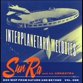 Sun Ra: Interplanetary Melodies