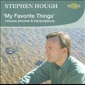 My Favorite Things / Stephen Hough, piano